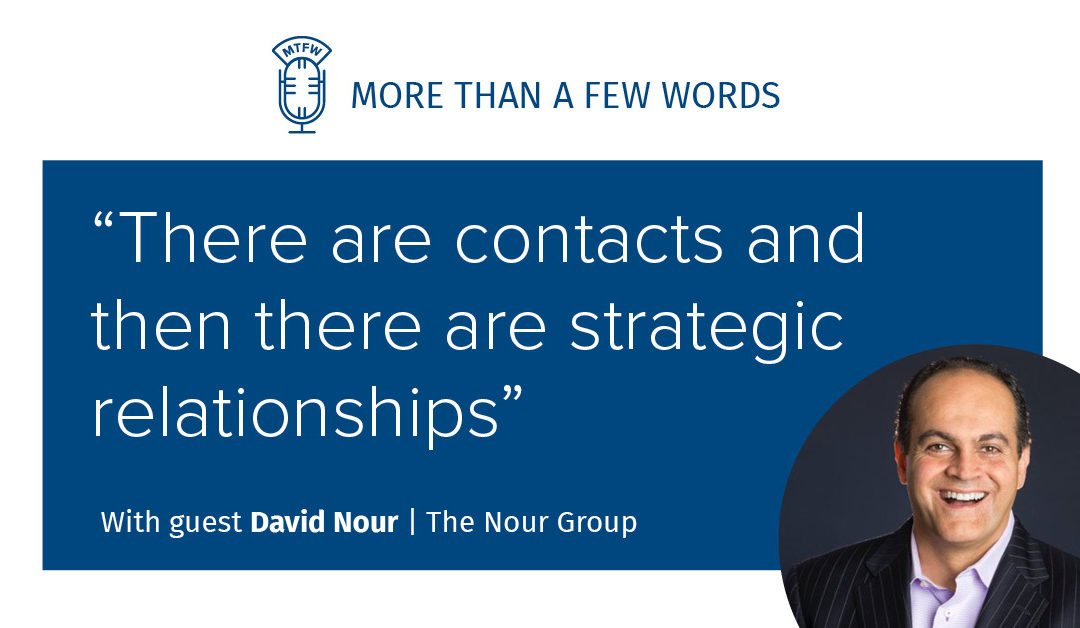 #427 Strategic Relationships with David Nour