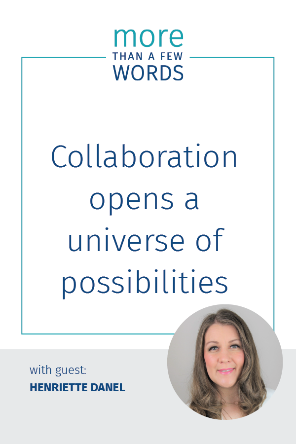 collaboration opens a universe of possibilities