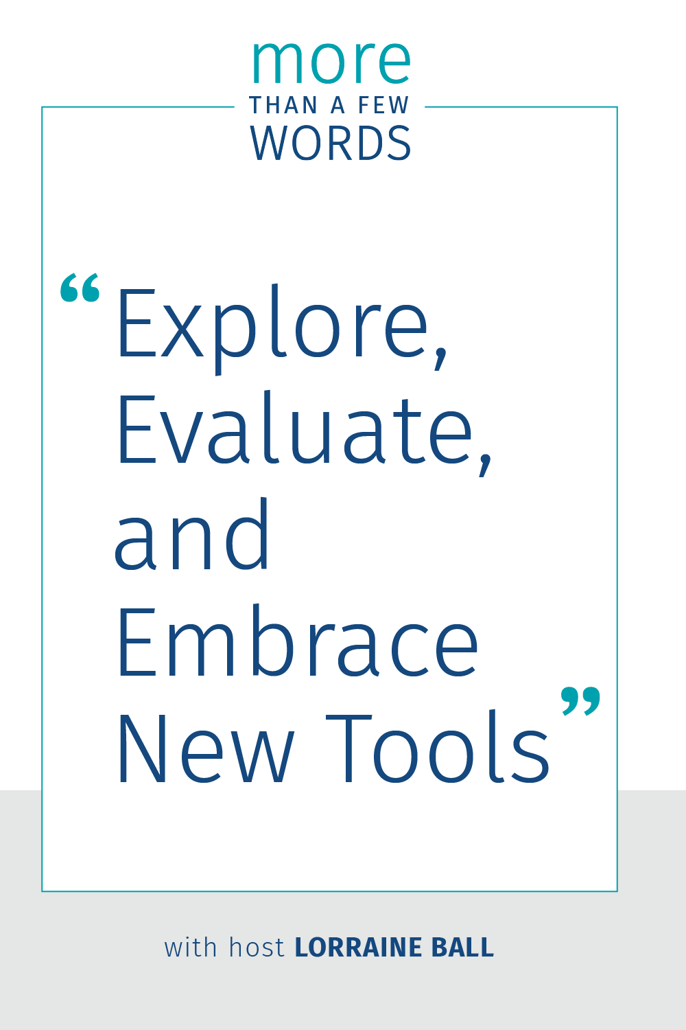 Explore and Evaluate new software tools
