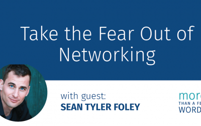 #620 Take the Fear Out of Networking