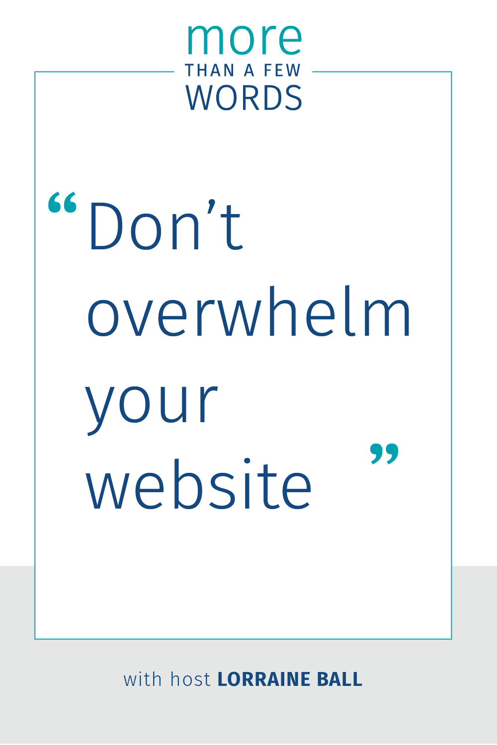 Don't overwhelm the website