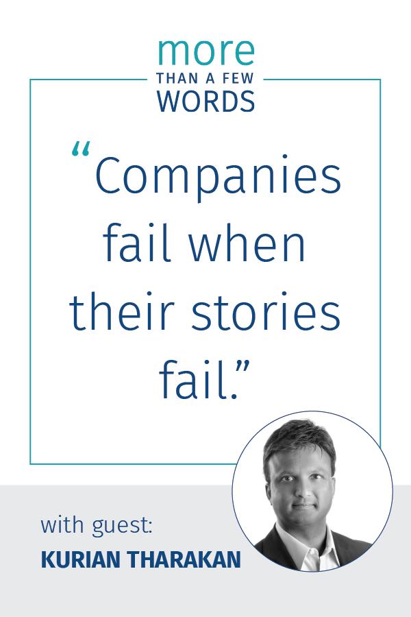 companies fail when their stories fail Kurian tharakan